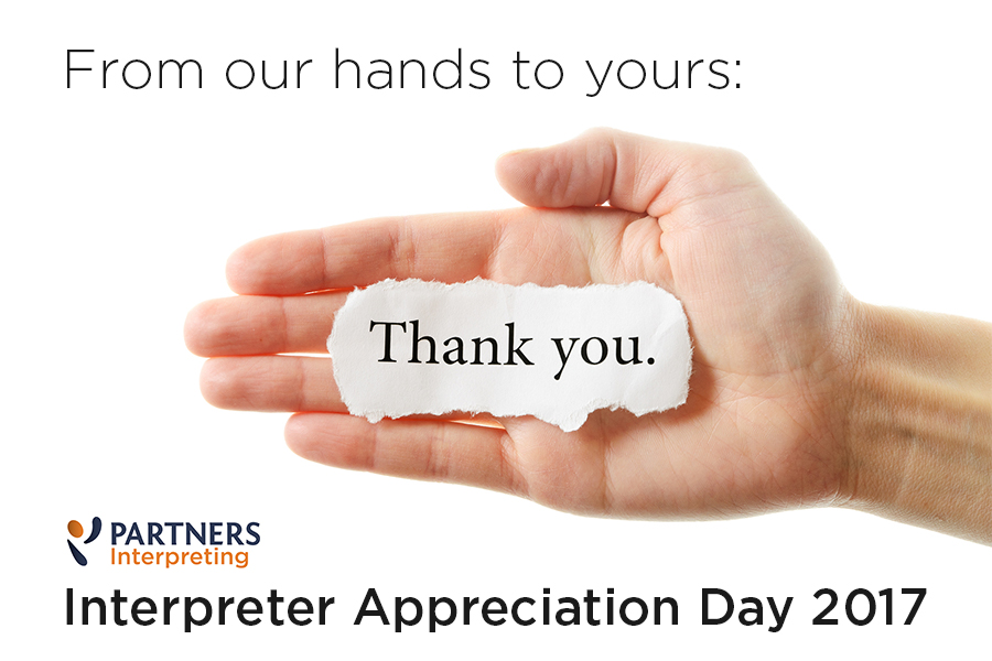 From our hands to yours - thank you - interpreter appreciation day 2017